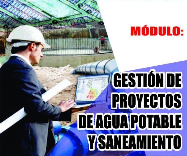 MÓDULO: GESTIÓN DE PROYECTOS DE AGUA POTABLE Y SANEAMIENTO